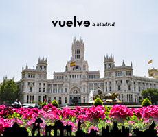 Vuelve a Madrid